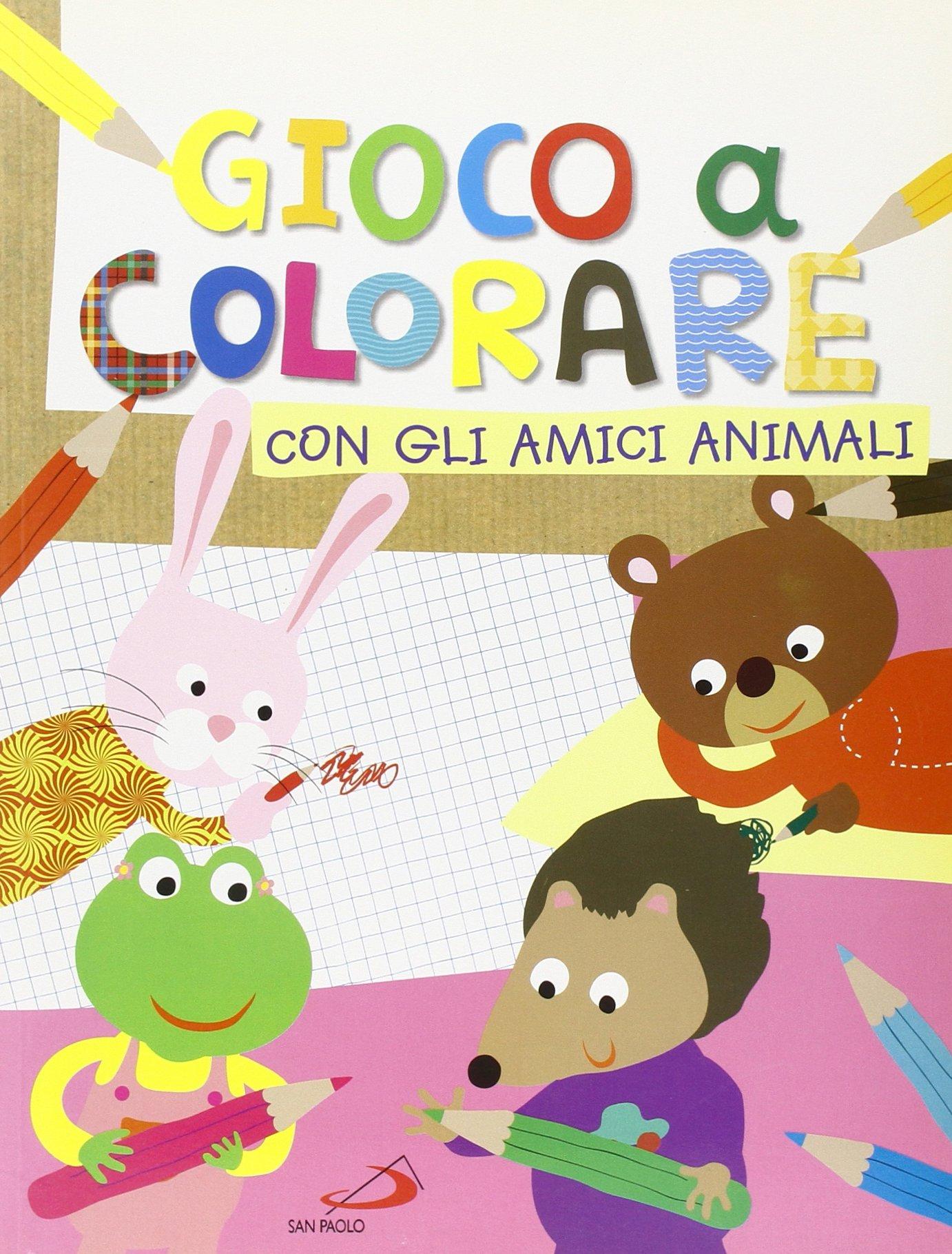 Gioco Per Colorare.Gioco A Colorare Con Gli Amici Animali 9788821562662