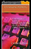 EXERCICES AVEC CORRECTIONS SUR LA  PAIE 2017 Tome 1: 2 ème Edition