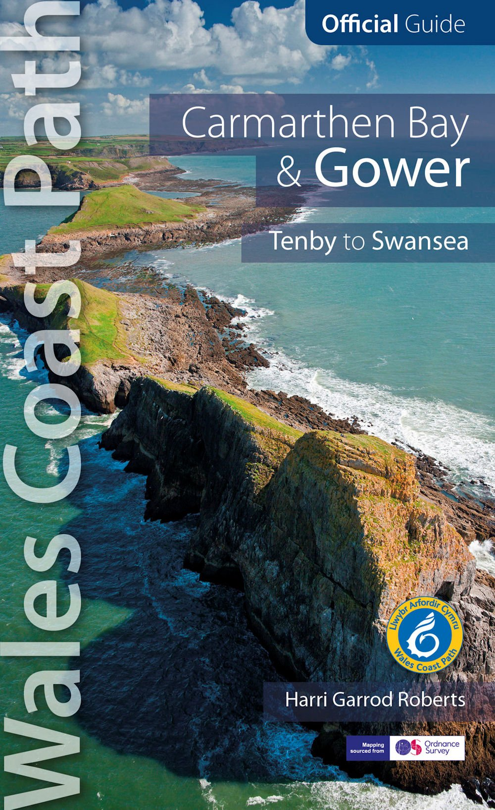 Carmarthen Bay  Gower Wales Coast Path Official Guide Tenby to