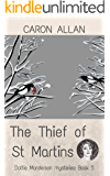 The Thief of St Martins: Dottie Manderson mysteries: Book 5