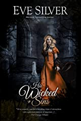 His Wicked Sins (Dark Gothic Book 4) Kindle Edition