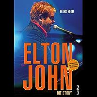 Elton John: Die Story (German Edition)