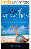 Law Of Attraction: The Law Of Attraction Secrets To Abundance! - Step-By-Step Guide To Unleash The Power Within Your Subconscious Mind And Get What You ... Wealth, Love, Happiness, Universe, Success)