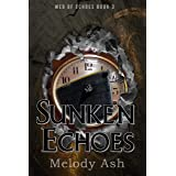 Sunken Echoes (A Short Story) (Web of Echoes Book 3)
