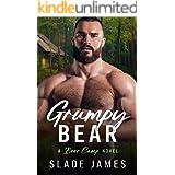 Grumpy Bear: A Bear Camp Novel