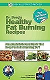 Dr. Berg's Healthy Fat Burning Recipes (English Edition)