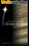 L'Alba di Rem (I racconti dell'Aurora Vol. 1)