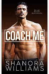 Coach Me Kindle Edition