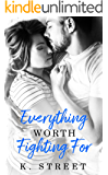 Everything Worth Fighting For: Jaxson Cove Duet Book 2