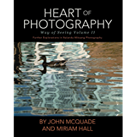 Heart of Photography: Further Explorations in Nalanda Miksang Photography book cover