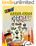 Kids' Travel Guide - Germany: The fun way to discover Germany - especially for kids (Kids' Travel Guide series Book 26)