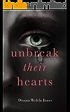 Unbreak Their Hearts