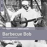 The Rough Guide To Barbecue Bob