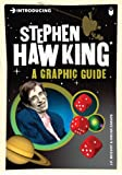Introducing Stephen Hawking: A Graphic Guide
