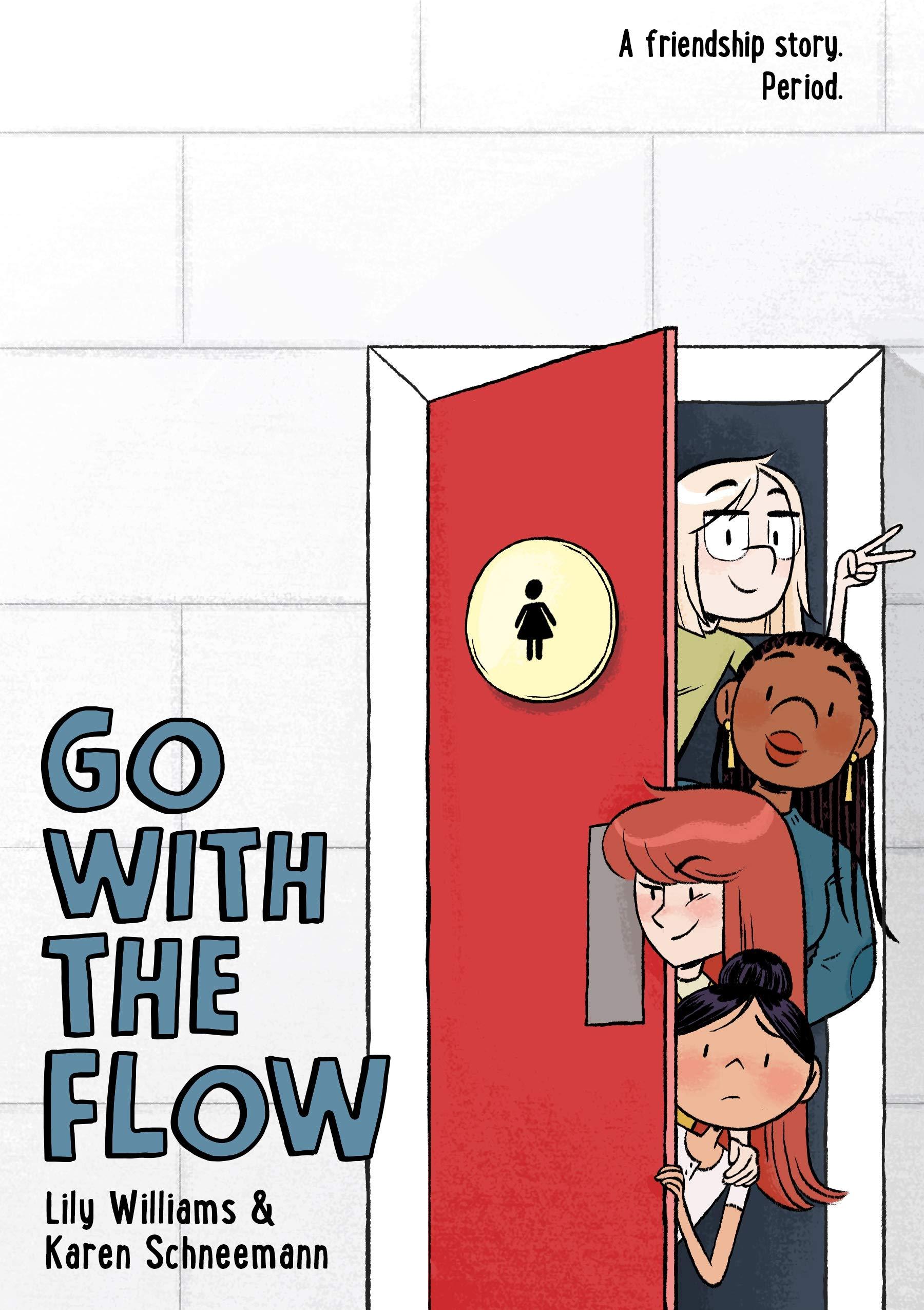 Go with the Flow: Schneemann, Karen, Williams, Lily: 9781250305725:  Amazon.com: Books