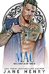 Mac: A Scottish Mafia Romance (Mountain Men) Kindle Edition