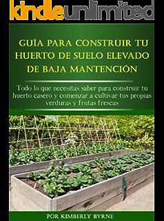 El huerto familiar ecológico: NUEVA EDICIÓN AMPLIADA Y ...