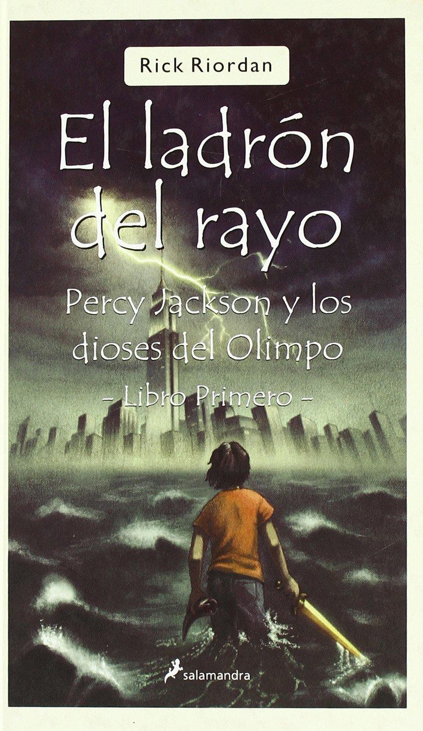 El ladron del rayo/The Lightning Thief: Percy Jackson Y Los Dioses Del Olimpo-libro Primero (Spanish Edition): Rick Riordan: 9788498380392: Amazon.com: ...