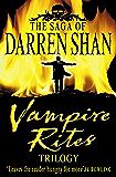Vampire Rites Trilogy (The Saga of Darren Shan) (English Edition)