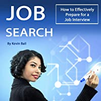 Job Search: How to Effectively Prepare for a Job Interview