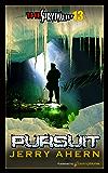 Pursuit (The Survivalist Book 13)