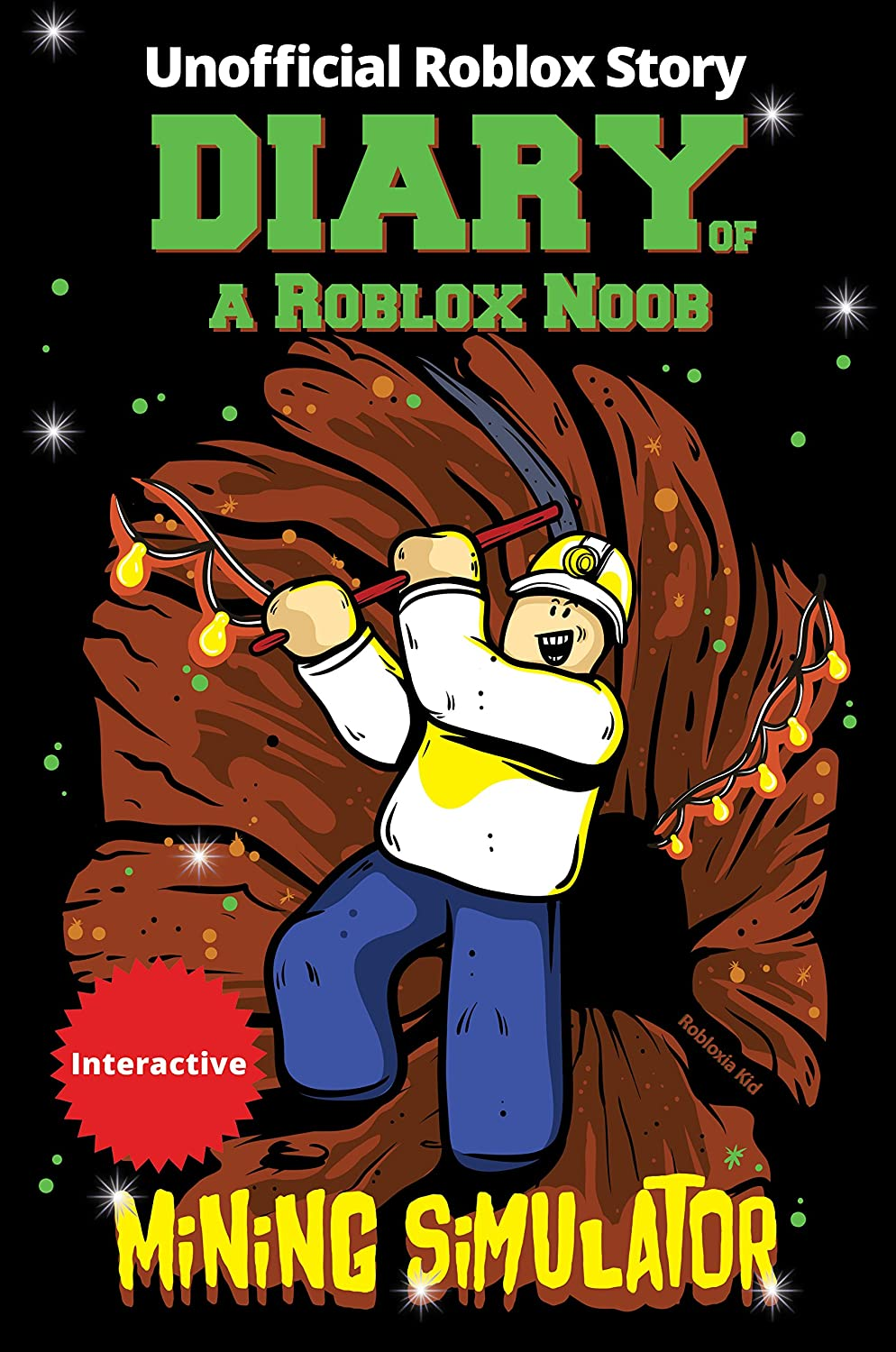 Diary of a Roblox Noob: Mining Simulator (New Roblox Noob Diaries) eBook:  Robloxia Kid: Amazon com au: Kindle Store