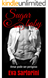 Sugar baby: (parte 2)