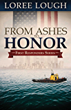 From Ashes to Honor (First Responders Book 1)