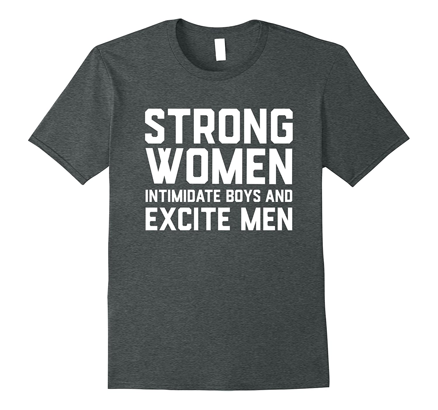 Strong Women Intimidate Boys and Excite Men