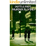 Gentlemen Murder Blondes (The Jack Ryder Mysteries Book 5)