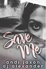 Save Me: A Doctor Patient Stand Alone Romance Kindle Edition
