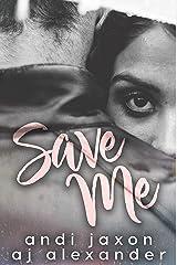 Save Me Kindle Edition