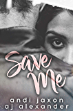 Save Me: A Doctor Patient Stand Alone Romance