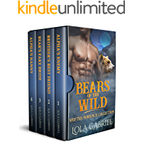 Bears of the Wild: Shifter Romance Collection
