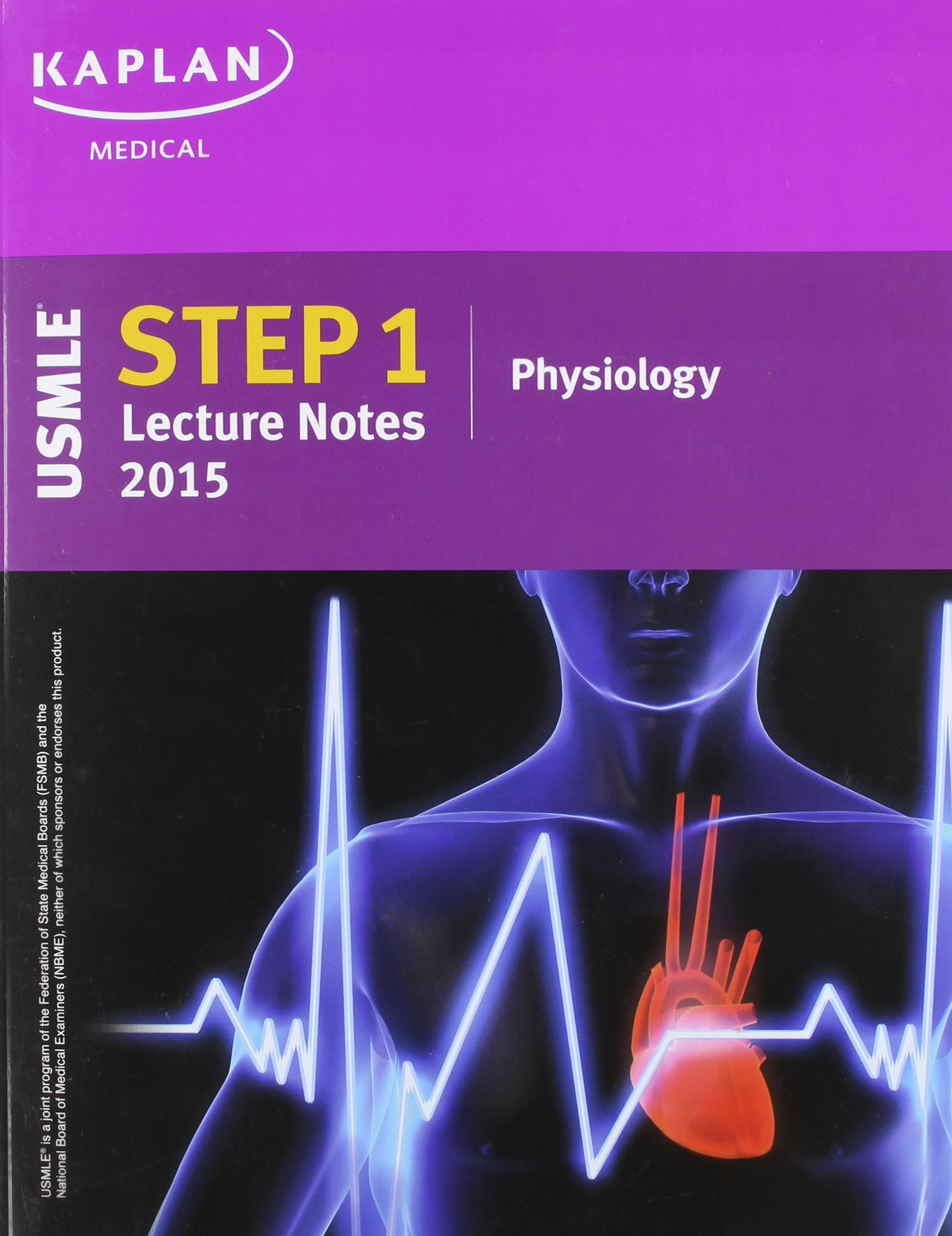 Kaplan USMLE Step 1 Lecture Notes 2015 Physiology: 9781625230201 ...
