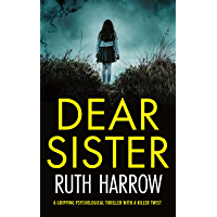 Dear Sister: A gripping psychological thriller with a killer twist
