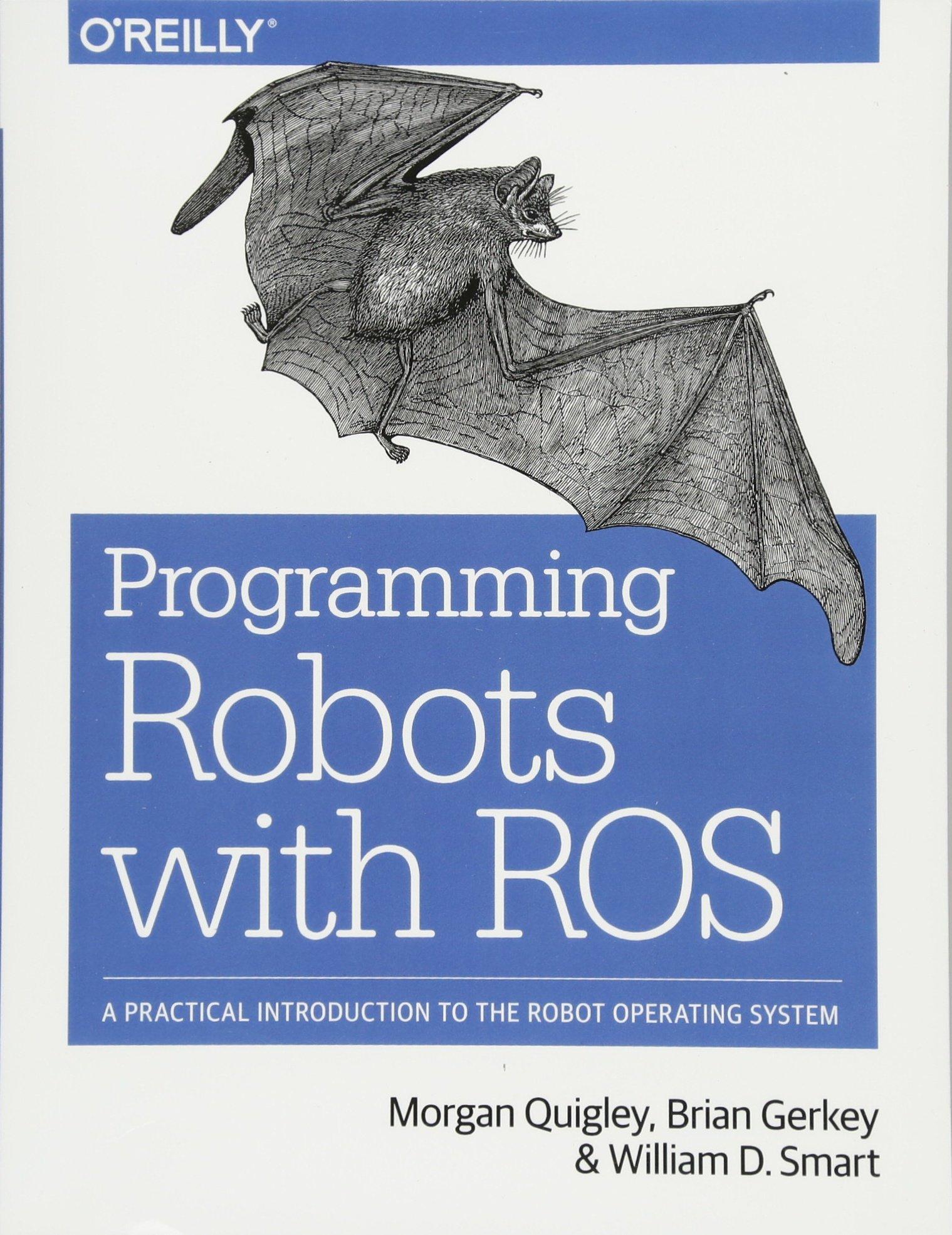 Programming Robots with ROS: Amazon.es: Morgan Quigley, Brian ...