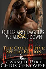 Quills & Daggers and We All Fall Down (A Second Chance at Love Romance and Thriller): A Collective Special Edition (The Collective Season 1) Kindle Edition