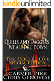 Quills & Daggers and We All Fall Down (A Second Chance at Love Romance and Thriller): A Collective Special Edition (The Collective Season 1)