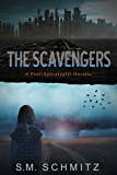 The Scavengers: A Post-Apocalyptic Novella