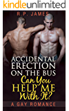 GAY ROMANCE: An Accidental Erection On The Bus. Can You Help Me With It? (gay romance, lgbt, new adult & college, short story, mystery, dating, sport, ... dating, sport, comedy, humor, holiday)