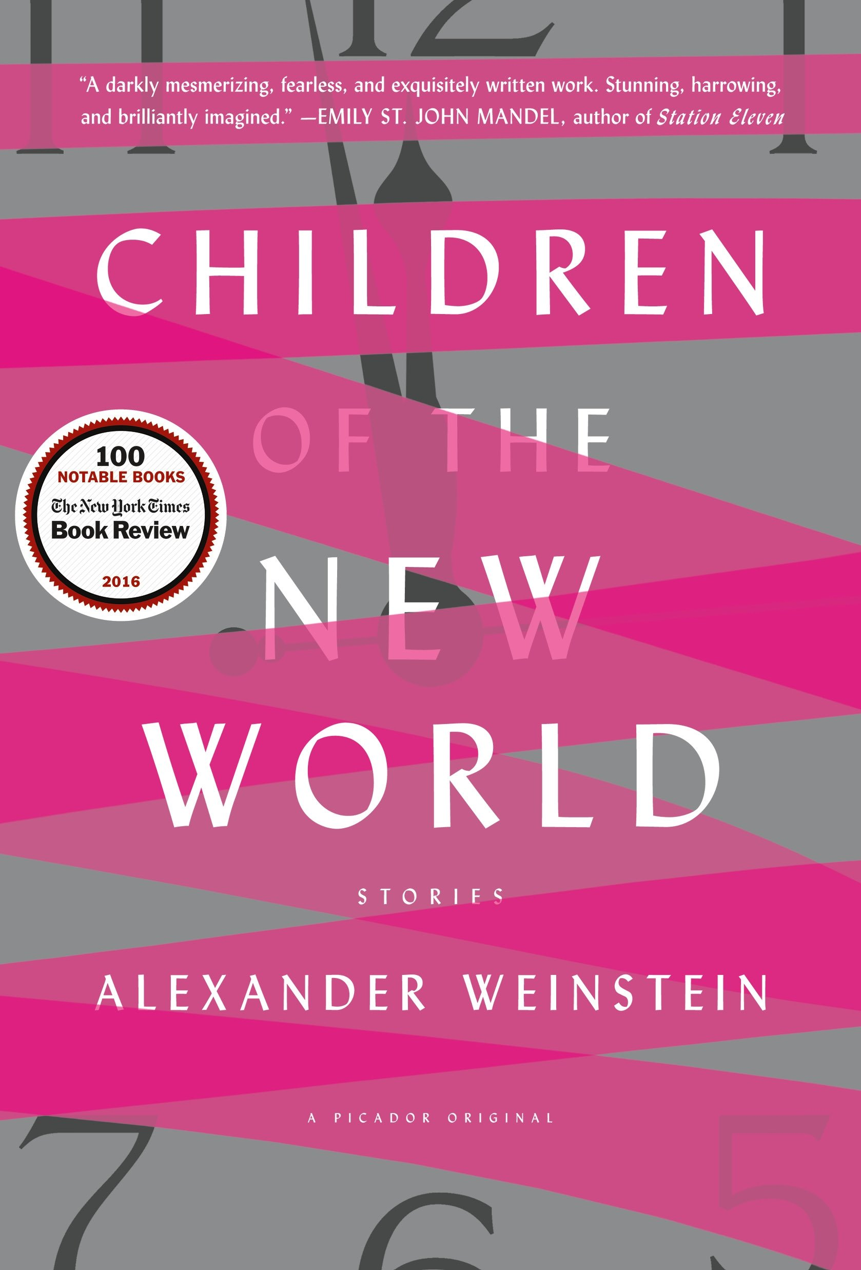 Children Of The New World: Stories: Alexander Weinstein: 9781250098993:  Amazon: Books