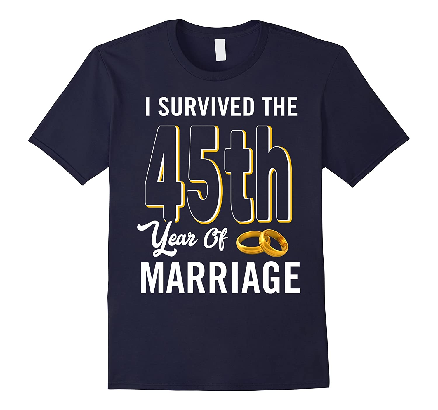 45th Anniversary Shirt I Survived The 45th Year Of Marriage