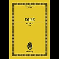 Requiem: Op. 48 (Eulenburg Studienpartituren)
