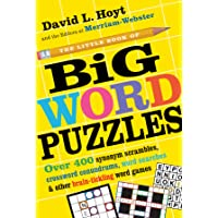 The Little Book of Big Word Puzzles: Over 400 Synonym Scrambles, Crossword Conundrums, Word Searches & Other Brain…