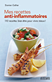 Mes recettes anti-inflammatoires (Les miniGuides Ecolibris)