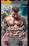 Mated for Life: Second Chance Alpha Werewolf Romance