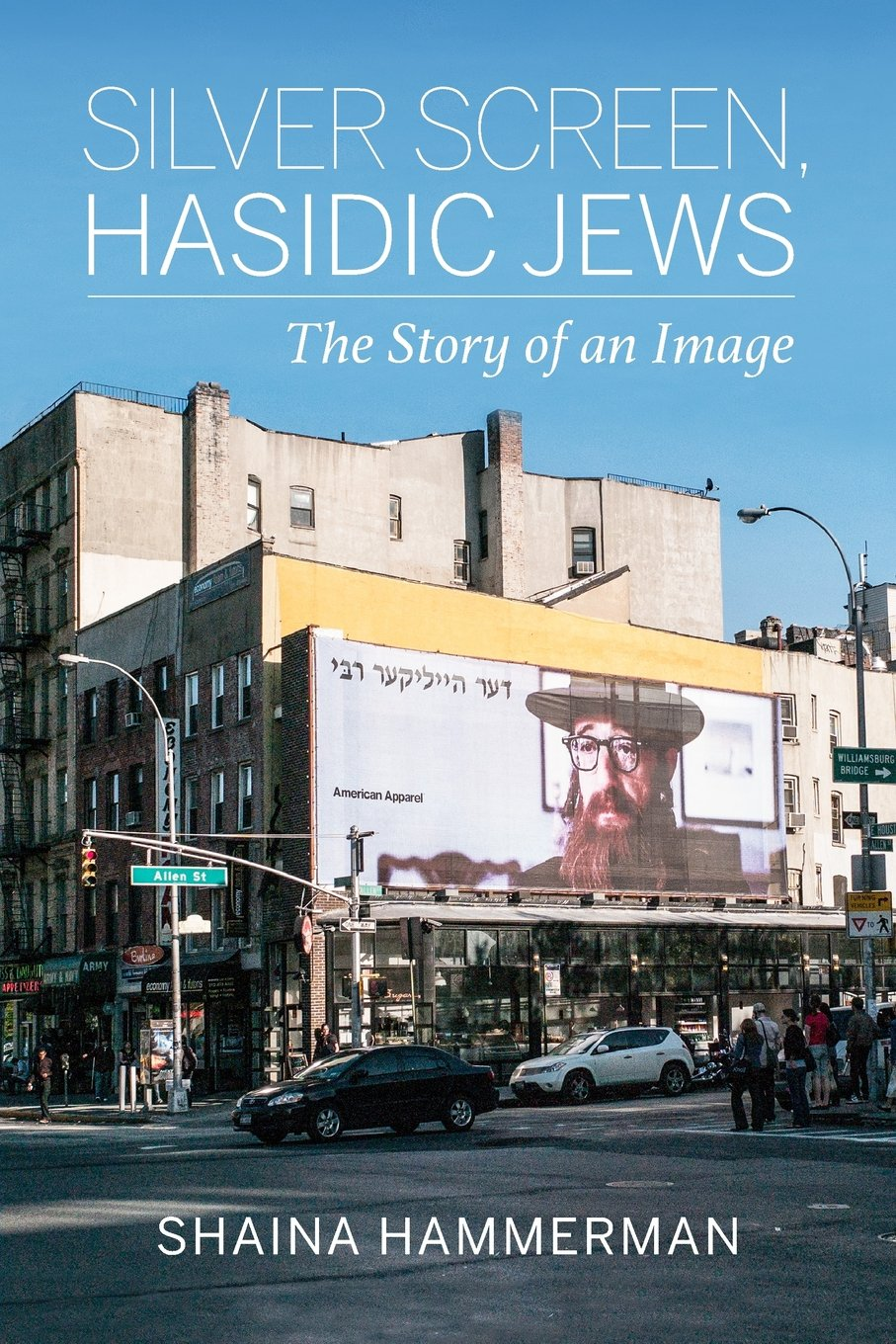 Silver Screen, Hasidic Jews: The Story of an Image