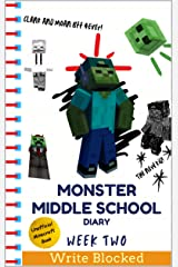 Monster Middle School Diary: Week Two (Unofficial Minecraft Illustrated Series) Kindle Edition