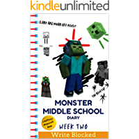 Monster Middle School Diary: Week Two (Unofficial Minecraft Illustrated Series)